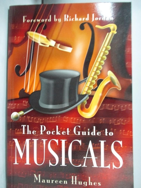 【書寶二手書T3/原文書_LNI】A Pocket Guide to Musicals_Hughes, Maureen/