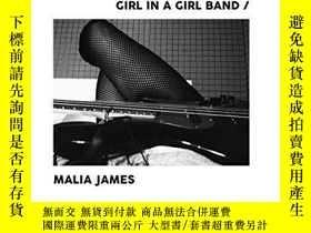 二手書博民逛書店Girl罕見in a Girl BandY360448 Nick Zinner Rare Bird Books