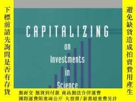 二手書博民逛書店Capitalizing罕見On Investments In Science And Technology-利用