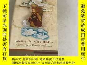 二手書博民逛書店英文原版書罕見Chasing the Monks ShadowY