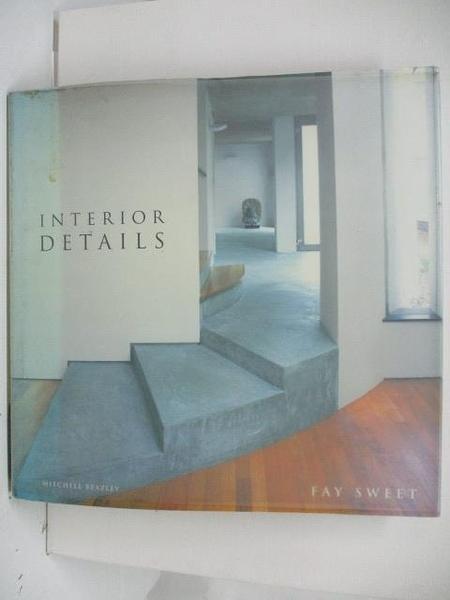 【書寶二手書T6/設計_DUL】Interior Details
