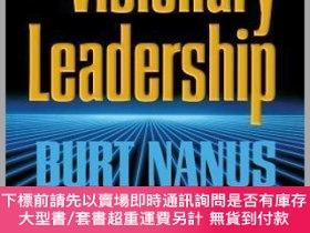 二手書博民逛書店預訂Visionary罕見Leadership: Creating A Compelling Sense Of D