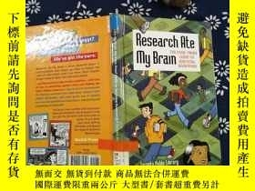 二手書博民逛書店Research罕見Ate my BramY267682 Car