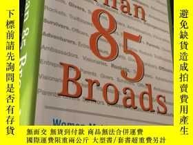 二手書博民逛書店More罕見Than 85 Broads (精裝)JANET HANSONY24878 JANET HANSO