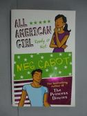 【書寶二手書T9/原文小說_KKE】All-American girl : Ready or Not_CABOT, ME