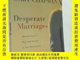 二手書博民逛書店Desperate罕見Marriages: Moving Toward Hope And Healing In Y