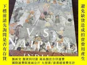二手書博民逛書店India:罕見A Wounded Civilization印度:受傷的文明 V.S. NaipaulY250