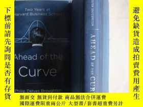 二手書博民逛書店Ahead罕見of the Curve(精裝16K,帶書衣)Y8
