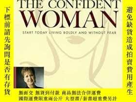 二手書博民逛書店The罕見Confident Woman: Start Today Living Boldly And Witho