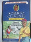 【書寶二手書T9/原文小說_OTE】Roberto Clemente