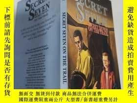 二手書博民逛書店secret罕見seven on the trail 秘密七號在路上Y200392