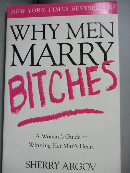 【書寶二手書T5/兩性關係_LRG】Why Men Marry Bitches_Argov