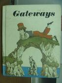 【書寶二手書T5/原文書_XBK】Gateways_1981年