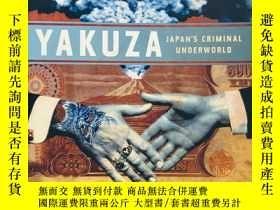 二手書博民逛書店YAKUZA:罕見Japan's Criminal Underw
