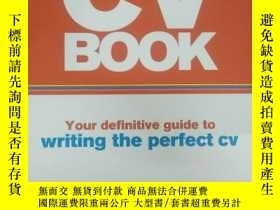 二手書博民逛書店The罕見CV book : Your Definitive Guide to Writing the Perfe