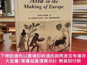 二手書博民逛書店Asia罕見in the Making of Europe, Volume II: A Century of Wo