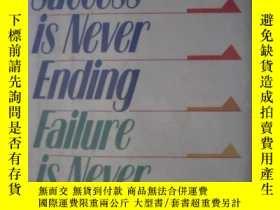 二手書博民逛書店英文原版SUCCESS罕見IS NEVER ENDING FAI