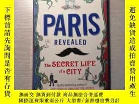 二手書博民逛書店Paris罕見Revealed: the secret life