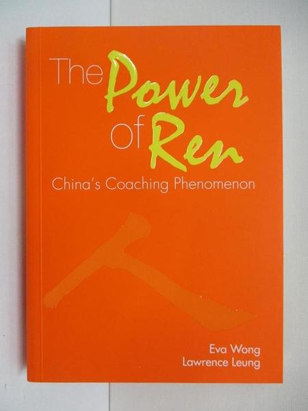 【書寶二手書T1/傳記_AQR】The Power of Ren: China's Coaching Phenomenon
