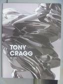 【書寶二手書T4/藝術_PLJ】TONY CRAGG2東尼克雷格