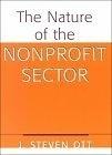 二手書博民逛書店 《The nature of the nonprofit sector》 R2Y ISBN:0813367859│Ott