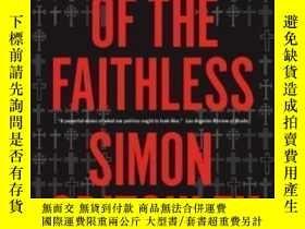 二手書博民逛書店The罕見Faith Of The Faithless-失信者的信仰Y436638 Simon Critchl