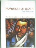 【書寶二手書T8/原文書_KKM】Homesick for Death: Dead Nocturnes_Xavier V