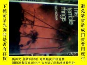 二手書博民逛書店THE罕見TERRIBLE THINGSY18910 W. C.