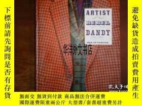 二手書博民逛書店【罕見】2013年出版 Artist Rebel Dandy:M