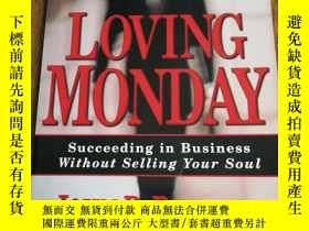 二手書博民逛書店Loving罕見Monday: Succeeding in Bu