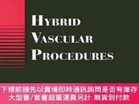 二手書博民逛書店預訂Hybrid罕見Vascular ProceduresY492923 Alain Branchereau