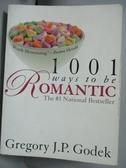 【書寶二手書T5/原文書_JRO】1001 Ways to Be Romantic_Godek, Gregory J.