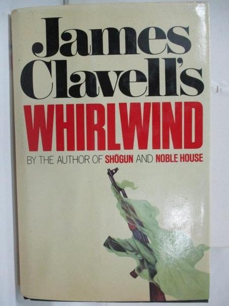 【書寶二手書T1/原文小說_EBE】WHIRLWIND_James Clavell s