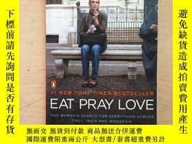 二手書博民逛書店Eat罕見Pray Love 一輩子做女孩(英文原版,大32開平