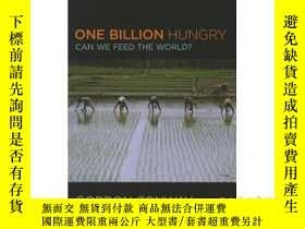 二手書博民逛書店One罕見Billion Hungry: Can We Feed