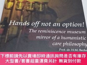 二手書博民逛書店Hands罕見off not an option! The reminiscence museum mirror