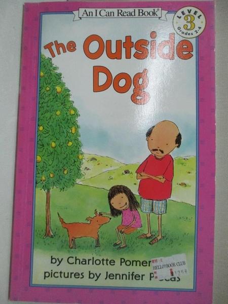 【書寶二手書T7/原文小說_GT5】The Outside Dog_Pomerantz, Charlotte/ Plecas, Jennifer (ILT)
