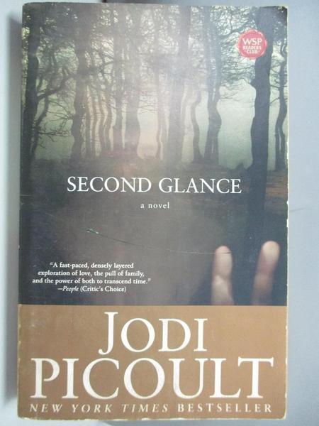 【書寶二手書T9/原文小說_ARW】Second Glance_Picoult, Jodi