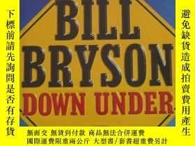二手書博民逛書店BILL罕見BRYSON DOWN UNDER比爾•布萊森下Y2