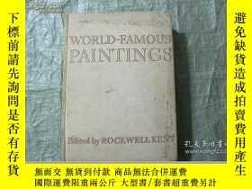 二手書博民逛書店WOELD罕見FAMOUS PAINTINGSY26321 出版