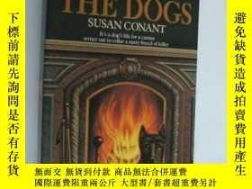 二手書博民逛書店Gone罕見to the Dogs 英文原版品好Y146810