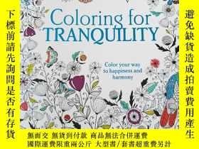 二手書博民逛書店Coloring罕見for Tranquility(着色爲寧靜)