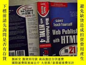 二手書博民逛書店WED罕見PUBLISHING WITH HTML 4Y203004