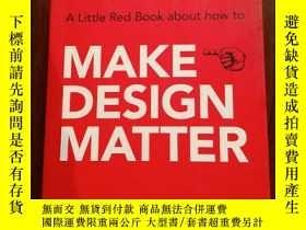 二手書博民逛書店A罕見Little Red Book about how to MAKE DESIGN MATTERY3642