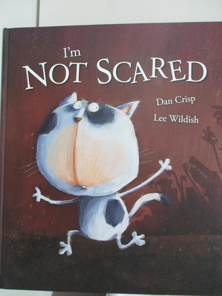 【書寶二手書T5/少年童書_DRA】I m Not Scared_Dan Crisp