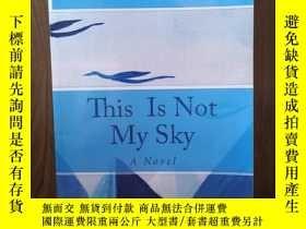二手書博民逛書店This罕見Is Not My Sky: A NovelY12800 Laima Vince ;Creates