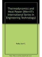 二手書博民逛書店 《Thermodynamics and heat power》 R2Y ISBN:0024032018│KurtC.Rolle