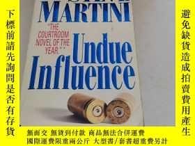 二手書博民逛書店Undue罕見Influence STEVE MARTINIY1613
