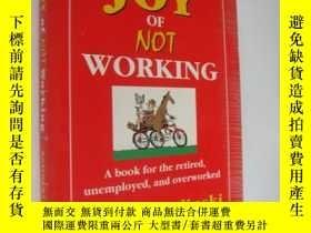 二手書博民逛書店The罕見Joy of Not Working [你能不能不工作