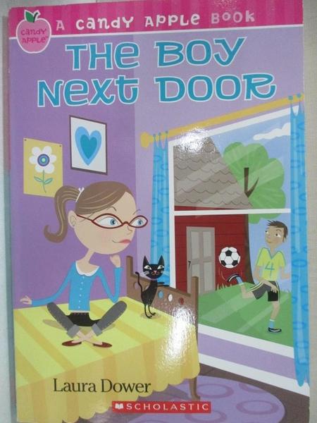 【書寶二手書T3/兒童文學_HRY】The Boy Next Door_Dower, Laura